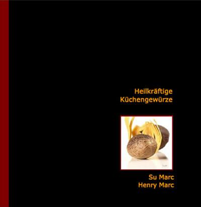 Buch Heilkräftige Küchengewürze