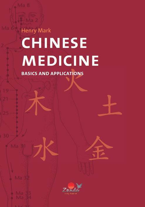 Henry Mark Chinese Medicine Basics and Applications